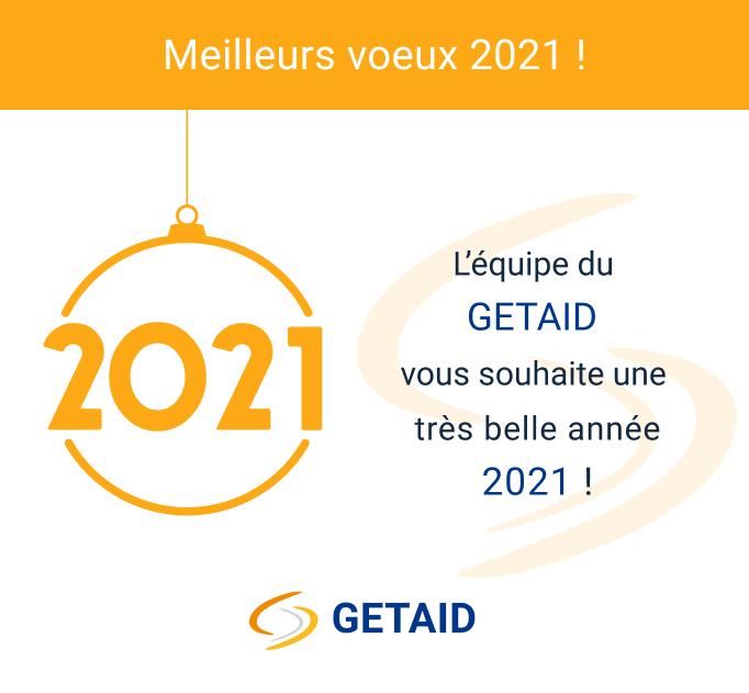 L'équipe du GETAID vous souhaite une très belle année 2021 !